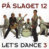 Let's Dance 3 de På Slaget 12