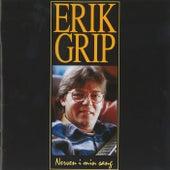 Nerven I Min Sang by Erik Grip