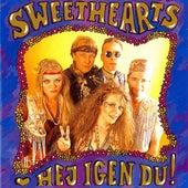 Hej Igen Du! by The Sweethearts