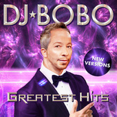 Greatest Hits - New Versions de DJ Bobo