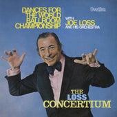The Loss Concertium & Dance for the World Ballroom Championship von Joe Loss