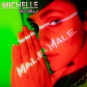 MaleMale von Michelle