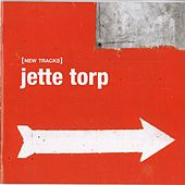 New Tracks by Jette Torp
