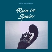 Rain in Spain von Oscar Peterson