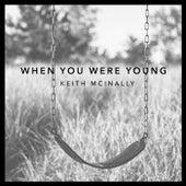 When You Were Young de Keith McInally