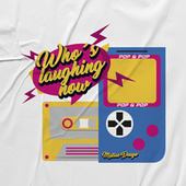 Who's Laughing Now (Remix) de Matias Deago