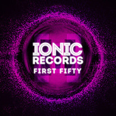 First Fifty: Five Years of IONIC Records (The Best of the First 50 Releases in 5 Years) von Various Artists