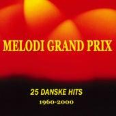 25 Danske Melodi Grand Prix Hits 1960-2000 de Various Artists