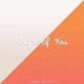 Shape of You von Casper Esmann