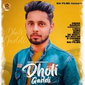 Dholi Gaddi by Gaurav Bansdeiwala