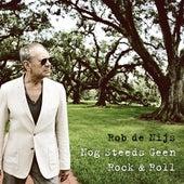 Nog Steeds Geen Rock & Roll de Rob De Nijs