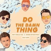 Do The Damn Thing by Hot Chelle Rae