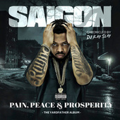 Pain, Peace & Prosperity by Saigon