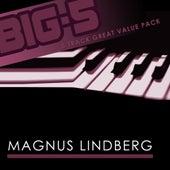 Big-5 : Magnus Lindberg by Magnus Lindberg