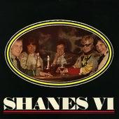 Shanes VI fra The Shanes