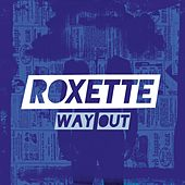 Way Out by Roxette