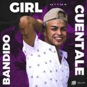 Bandido / Girl / Cuentale de Tobias Medrano