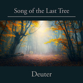 Song of the Last Tree by GC Deuter