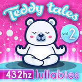 432HZ Lullabies Vol.2 by Teddy Tales