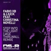 Step Into The Light (Jase Thirlwall Remix) van Fabio XB
