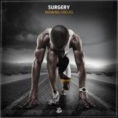 Running Circles de Surgery