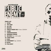 Public Enemy No. 1 Mixtape by INTENCE