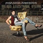 100.000 Leuchtende Sterne von Anna-Maria Zimmermann