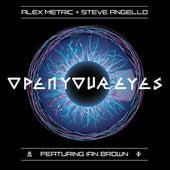 Open Your Eyes (feat. Ian Brown) von Alex Metric