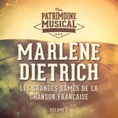 Les grandes dames de la chanson française : Marlene Dietrich, Vol. 2 de Marlene Dietrich