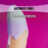 Automatic Vibes Compilation 2021 di Moro
