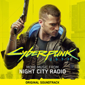 Cyberpunk 2077: More Music from Night City Radio (Original Soundtrack) von Various Artists
