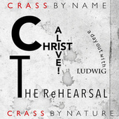 CHRIST ALIVE! – The Rehearsal by Crass