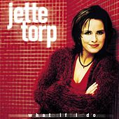 What If I Do von Jette Torp