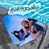 Always Drowning by Sage Charmaine