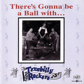 There's Gonna Be a Ball With de Texabilly Rockers