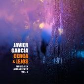 Cerca & Lejos: Música en Aislamiento, Vol. 2 de Javier Garcia