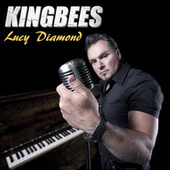 Lucy Diamond by The Kingbees