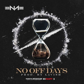 No off Days von Nino Man