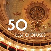 50 Best Choruses von Various Artists