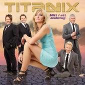 Mitt i ett andetag von Titanix