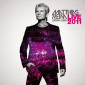 Sieben Leben Live 2011 von Matthias Reim