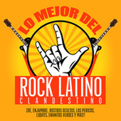 Lo Mejor Del Rock Latino Clandestino by Various Artists
