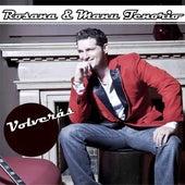 Volverás (con Rosana) de Manu Tenorio