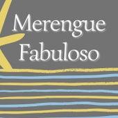 Merengue Fabuloso von Caña Brava, Bonny Cepeda, El Jeffrey, Fernando Villalona, Sergio Vargas
