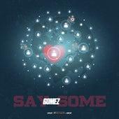 Say Some fra Gomez