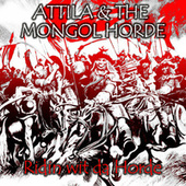 Ridin Wit da Horde by Attila
