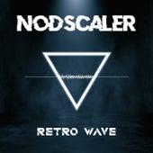 Retro Wave by Nodscaler