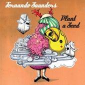 Plant A Seed de Fernando Saunders