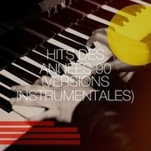 Hits des années 90 (Versions instrumentales) de Génération 90, Les années 90, Tubes des années 90