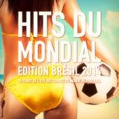 Hits du Mondial - Edition Brésil 2014 (35 tubes de l'été des Coupes du monde de football) von Les tubes du mondial de foot